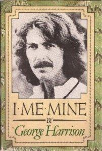 15 августа 1973  В Лондоне была опубликована автобиография Джорджа Харрисона «I Me Mine».