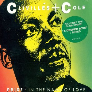 Clivillés & Cole ‎– Pride (In the Name of Love) (single)