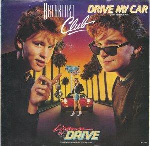 Breakfast Club - Drive My Car (1988)