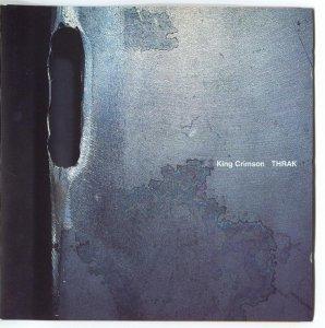 King Crimson - THRAK(1995)