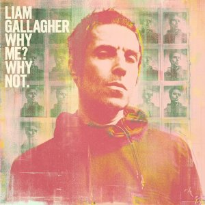 Liam Gallagher - Why Me? Why Not (2019) https://music.yandex.ru/artist/196931/albums