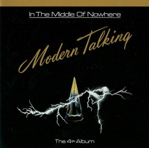 Modern Talking – In the Middle of Nowhere ❤️