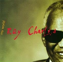 RAY CHARLES - My World (1993) - великолепный альбом. В его создании принимали участие  Eric Clapton, Mavis Staples and Billy Preston. По-моему у нас никто не издавал. Если не считать AUDIOMAX в далёком 1995г. Ув. Aqualung  поправит меня, если ошибаюсь. Может быть настало время ? Пора издать !