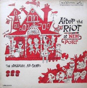 The Nashville All-Stars - After the Riot at Newport (это восьмой,что неплохо)