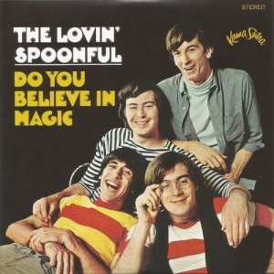 The Lovin' Spoonful - Do You Believe In Magic(1965)