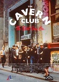 Уникальный документальный фильм c участием Пола МакГанна, рассказывающий ярчайшую историю клуба The Cavern, именующего себя «величайшим клубом в мире».