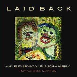 Ну когда-же мы дождёмся переиздания  легендарного LAID BACK ???  Народ спрашивает : Почему непереиздают? Там всего -то альбомов пять-шесть классных. Остальное необязательно. Например :                                                                                            1983: Keep Smiling