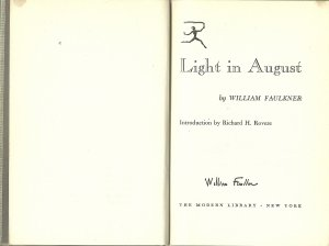 Sound and Fury - одна из самых моих любимых книг в истории. Я читаю этот роман как поэму. Если бы Фолкнер написал только эту книгу, он уже был бы величайшим писателем. Но, разумеется, он не единственный. Горжусь своим изданием Света в августе.
