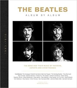 Brian Southall. The Beatles: Album by Album: The Band and Their Music by Insiders, Experts & Eyewitnesses