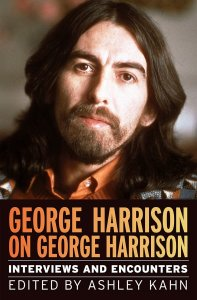 George Harrison on George Harrison: Interviews and Encounters by Ashley Kahn 2020