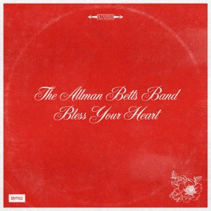 ALLMAN BETTS BAND,The (new album)Bless Your Heart20204 -page booklet