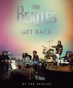The Beatles: Get Back Hardcover – August 31, 2021