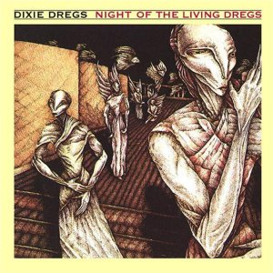 DIXIE DREGS(Jazz Rock,Progressive Rock-USA )	1979	Night Of The Living Dregs