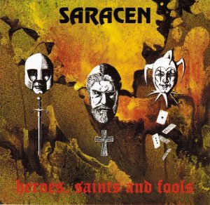 *SARACEN (7 bonus tracks)(Rock,Hard Rock-Germany) 1992 Heroes,Saints & Fools