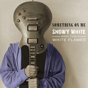 9 октября - релиз Нового альбома SNOWY WHITE Something on Me