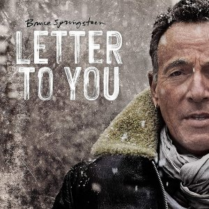 Bruce Springsteen - Letter to You (2020) https://www.youtube.com/watch?v=AQyLEz0qy-g