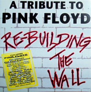 PINK FLOYD (2 CD) (A Tribute To Pink Floyd)     2005    Re-Building The Wall