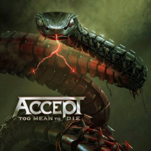 ACCEPT  (New Album)  2021Too Mean To Die