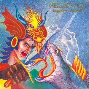 KILLER FOX Orgasm Of Death 1990 (CD)