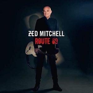 Немецкий гитарист Zed Mitchell возвращается с новым сольным альбомом, который порадует всех поклонников его непринужденного стиля блюз-рок. 19 марта состоялся релиз его нового альбома Route 69. Записанный за последний год в его собственной Funk Studio в Берлине, Zed  с энтузиазмом борется с томным блюз-роком. После многих лет работы в студии и гастролей Mitchell последние пятнадцать лет сосредоточился на своей сольной работе, выпустив восемь альбомов.