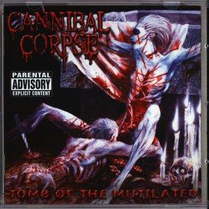 CANNIBAL CORPSE  ( Death Metal-USA ) ( 2bonus tracks )1992Tomb Of The Mutilated