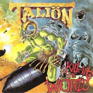 * TALION (ex-TROJAN)(Thrash/Power/Speed-USA) Первопресс MAJOR RECORDS1989Killing The World