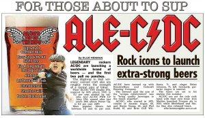 AC/DC стали четвёртой группой, выпускающей в продажу собственное пиво. TNT имеет крепость 8,2%, а PWR UP 6,6%.
