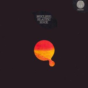 Nucleus Elastic Rock '1970