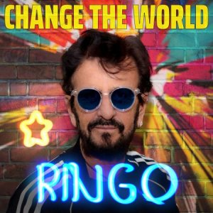 Ringo Starr - Change The World (EP) (2021) [Official Digital Download]