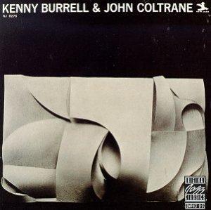 Kenny Burrell & John Coltrane © 1958