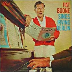 Pat Boone - Pat Boone Sings Irving Berlin © 1957