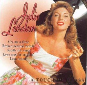 Julie London - A Touch Of Class (1955-65)