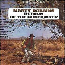 Marty Robbins - Return Of The Gunfighter © 1963