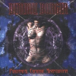 неужоли и енто было ??? )  Dimmu Borgir - Puritanical Euphoric Misanthropia (2001)