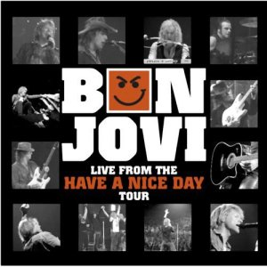 Bon Jovi will release a six-track CD of recent live performances exclusively through Wal-Mart. Live From the Have a Nice Day Tour, due out Feb. 7, will feature songs recorded during the group's December shows in Boston.