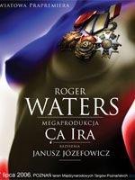 Мировая премьера оперы Роджера Уотерса Са Ира, которая должна состоиться в г. Познань, Польша, была пернесена.