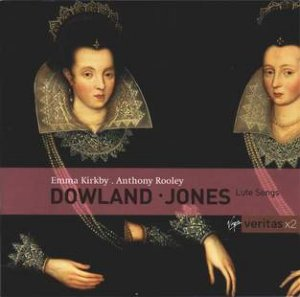 Emma Kirkby/Anthony Rooley - Dowland/Jones: Songs For Voice & Lute