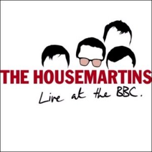 HOUSEMARTINS Live At The BBC