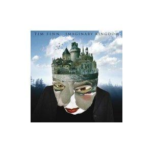 Imaginary Kingdom - Tim Finn