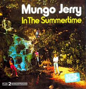 Mungo Jerry-In The Summertime (1970)