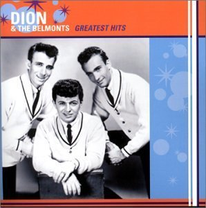 Вот такую. Dion and the Belmonts - Greatest Hits