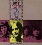 Dave Davies - The Album That Never Was ©1987