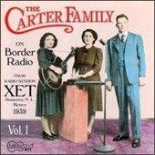The Carter Family - On Border Radio 1939 Volume 1