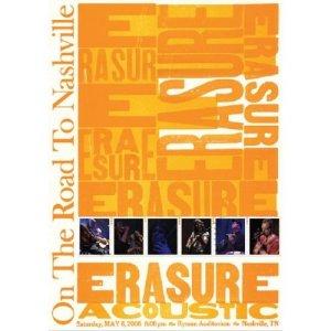 Erasure: On The Road To Nashville (DVD & CD)