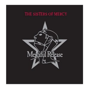 SISTERS OF MERCY Merciful Release