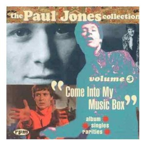Paul Jones The Paul Jones Collection, Vol. 3: Come Into My Music Box