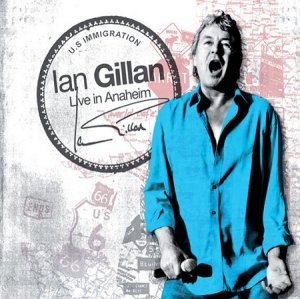 IAN GILLAN Live In Anaheim