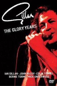 Gillan: The Glory Years