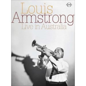 Louis Armstrong - Live in Australia (2008)
