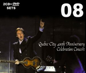 The masterful Piccadilly Circus label will release Paul McCartney, Quebec City 400th Anniversary Celebration Concert (PCCD-58/59/60).  The two audio discs cover the soundboard and the DVD the pro-shot footage of the free event.  This looks like another in a series of great releases from this label.